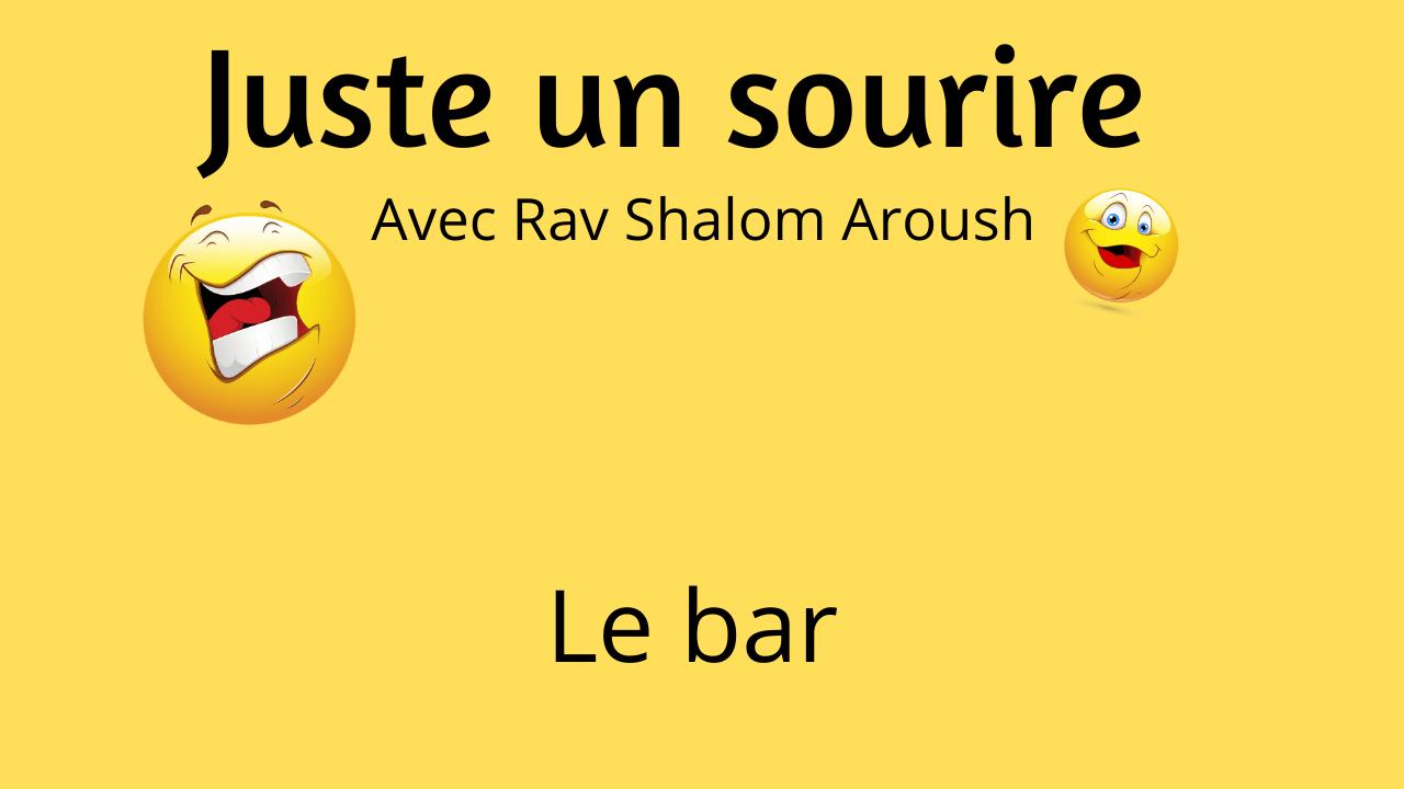 Juste un sourire – Le bar