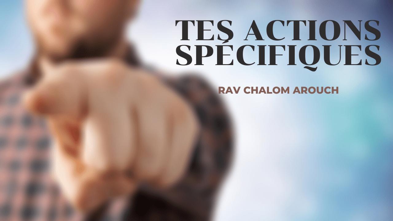 Tes actions spécifiques