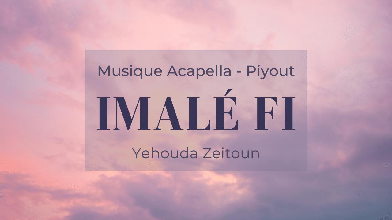 Imalé fi- Musique Acapella, Piyout