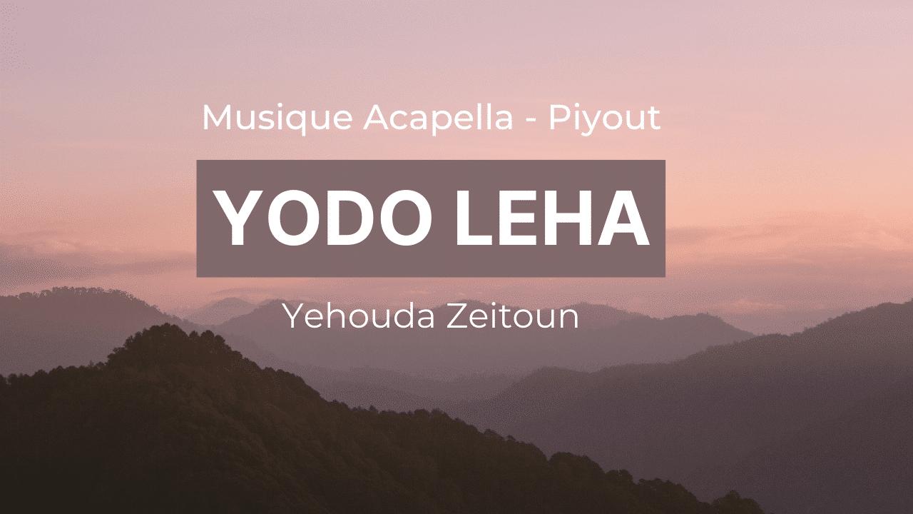 Yodo leha – Musique Acapella